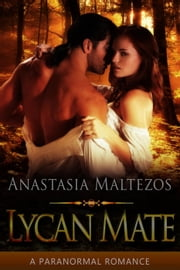 Lycan Mate ebook by Anastasia Maltezos