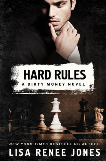 Hard Rules - A Dirty Money Novel ebook by Lisa Renee Jones