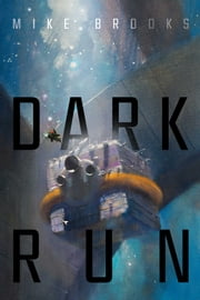 Dark Run ebook by Mike Brooks