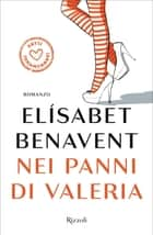 Nei panni di Valeria ebook by Elisabet Benavent