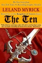 The Ten ebook by Leland Myrick