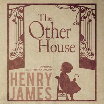 The Other House audiobook by Henry James