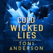 Cold Wicked Lies - A gripping romantic thriller that will have you hooked audiobook by Toni Anderson