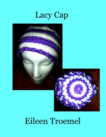 Lacy Cap ebook by Eileen Troemel