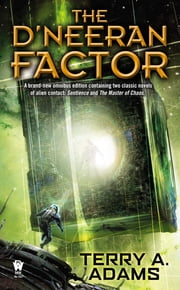 The D'neeran Factor ebook by Terry A. Adams