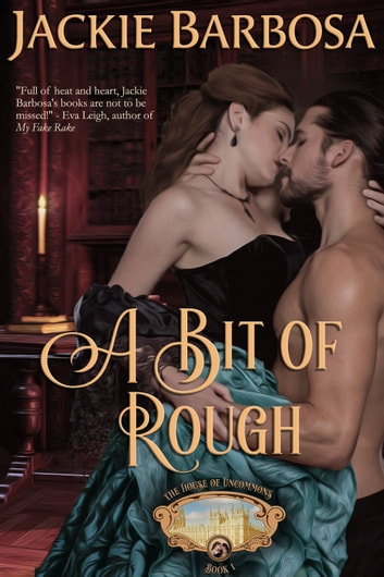 A Bit of Rough ebook by Jackie Barbosa