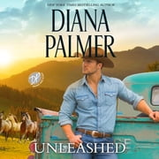 Unleashed audiobook by Diana Palmer