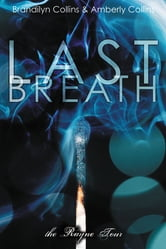 Last Breath ebook by Brandilyn Collins,Amberly Collins