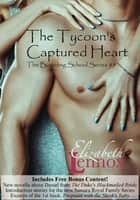 The Tycoon's Captured Heart ebook by