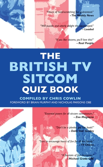 The British TV Sitcom Quiz Book ebook by Chris Cowlin