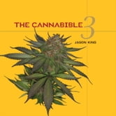 The Cannabible 3 ebook by Jason King