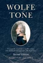 Wolfe Tone ebook by Marianne Elliott