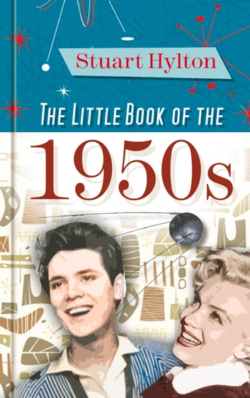 Little Book of the 1950s ebook by Stuart Hylton