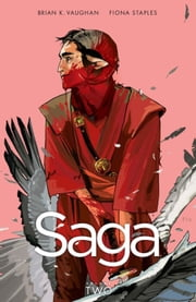 Saga, Vol. 2 ebook by Brian K. Vaughan,Fiona Staples