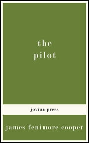 The Pilot ebook by James Fenimore Cooper