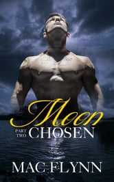 Moon Chosen #2 ebook by Mac Flynn