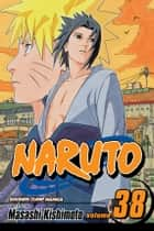 Naruto, Vol. 38 - Practice Makes Perfect ebook by Masashi Kishimoto