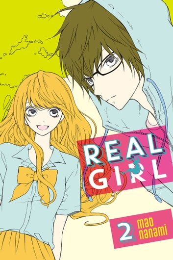 Real Girl - Volume 2 ebook by Mao Nanami