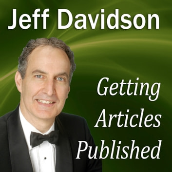 Getting Articles Published audiobook by Made for Success,Made for Success