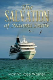The Salvation of Naomi Snow ebook by Martha Rose Warner