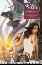 Angel and Faith: Season Ten Volume 1: Where the River Meets the Sea ebook by Victor Gischler, Joss Whedon