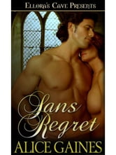 Sans Regret ebook by Alice Gaines