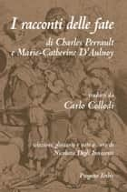 I racconti delle fate (Annotato) eBook by Charles Perrault, Marie-Catherine D'Aulnoy, Carlo Collodi