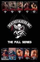 Deathstalkers MC: The Full Series ebook by Alexis Noelle