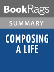 Composing a Life by Mary Catherine Bateson Summary & Study Guide ebook by BookRags