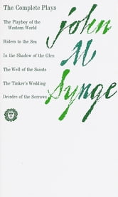 The Complete Plays ebook by John M. Synge