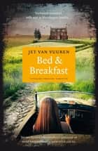 Bed & breakfast eBook by Jet van Vuuren