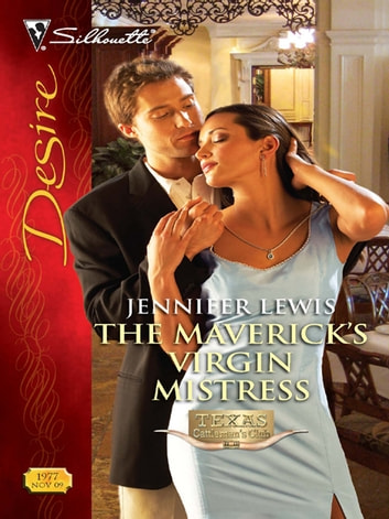 The Maverick's Virgin Mistress ebook by Jennifer Lewis