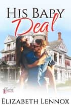 His Baby Deal ebook by
