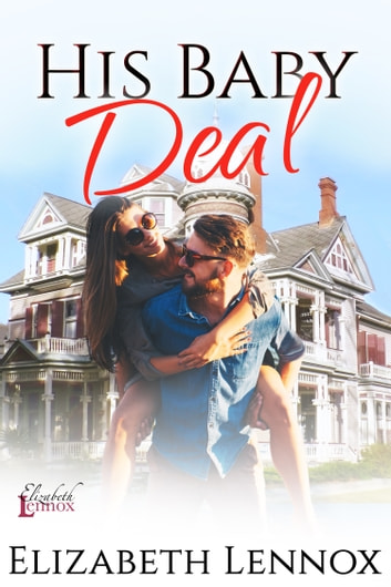 His Baby Deal ebook by Elizabeth Lennox