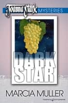 Dark Star eBook by Marcia Muller