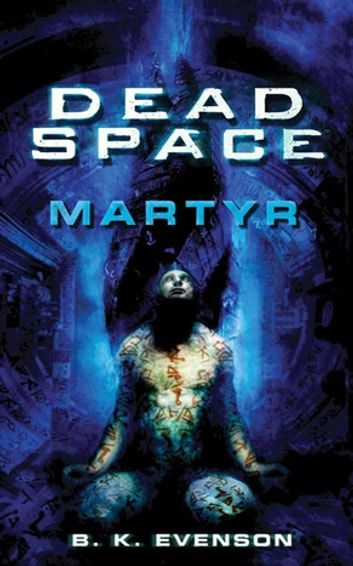 Dead Space: Martyr ebook by Brian Evenson