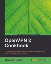 OpenVPN 2 Cookbook ebook by Jan Just Keijser