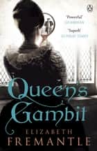Queen's Gambit ebook by E C Fremantle