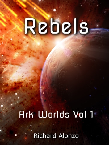Rebels ebook by Richard Alonzo