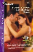 Jack's Christmas Mission ebook by Beverly Barton