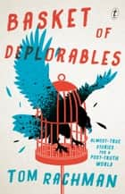 Basket of Deplorables ebook by Tom Rachman