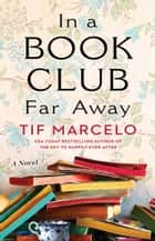In a Book Club Far Away ebook by Tif Marcelo