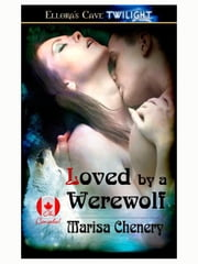 Loved by a Werewolf ebook by Marisa Chenery