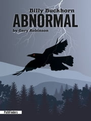 Billy Buckhorn: ABNORMAL ebook by Gary Robinson