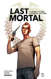 Last Mortal ebook by John Mahoney,Filip Sablik,Thomas Nachlik