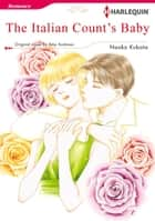 THE ITALIAN COUNT'S BABY - Harlequin Comics ebook by Amy Andrews, NAOKO KUBOTA