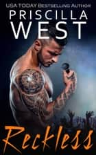 Reckless ebook by Priscilla West