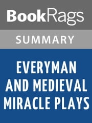 Everyman, and Medieval Miracle Plays by A. C. Cawley Summary & Study Guide ebook by BookRags