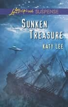 Sunken Treasure (Mills & Boon Love Inspired Suspense) eBook by Katy Lee