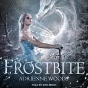 Frostbite audiobook by Adrienne Woods